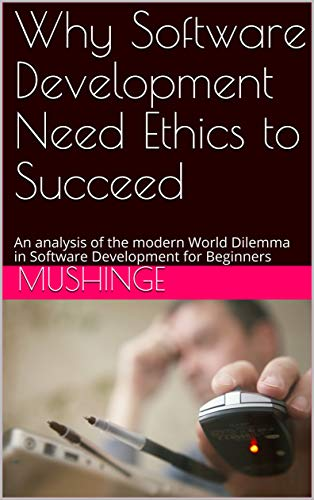 Why-Software-Develoment-Need-Ethics-to-Succeed